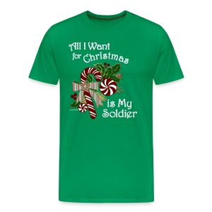Men's Army Christmas Shirts - All I Want for Christmas is My Soldier - Wht - Men's Premium T-Shirt