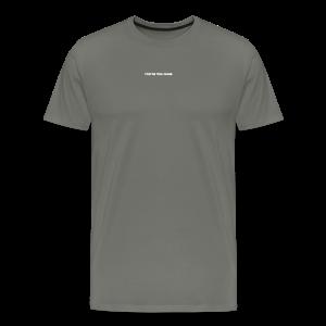 Too Close - Men's Premium T-Shirt