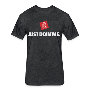 Just Doin' Me - Fitted Cotton/Poly T-Shirt by Next Level