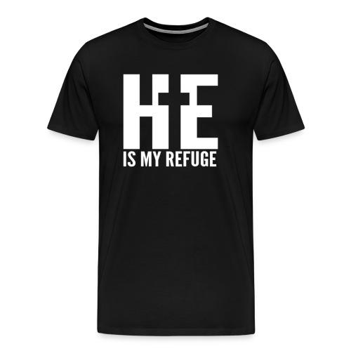 He is my refuge - Men's Premium T-Shirt