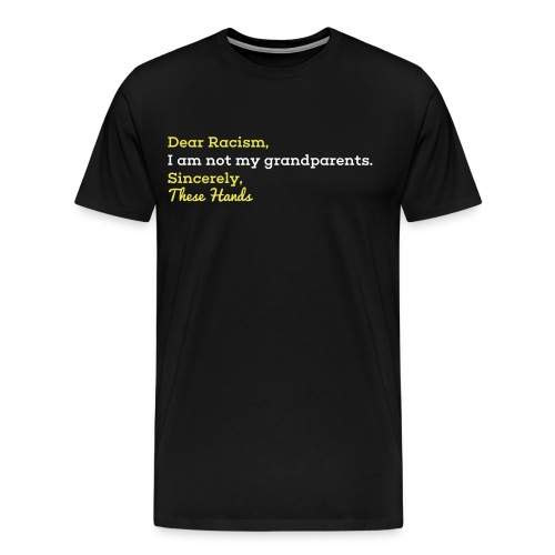 Dear Racism (M) - Men's Premium T-Shirt