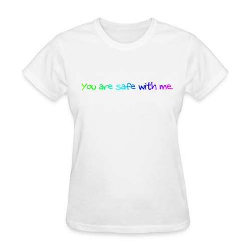 You are safe with me: Women's T: Rainbow - Women's T-Shirt