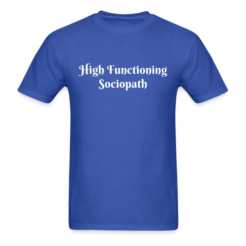 Sociopath - Men's T-Shirt