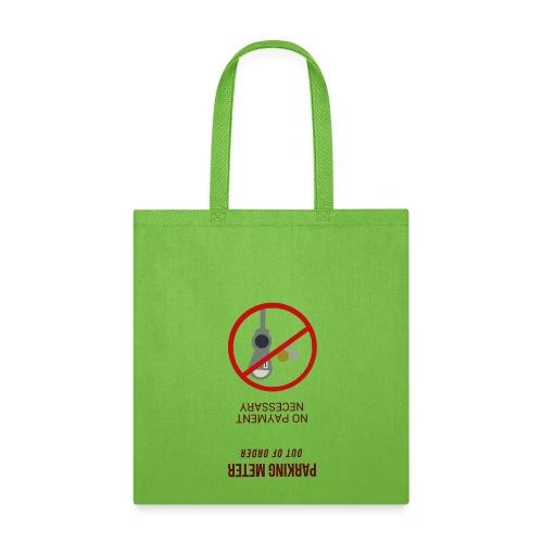 PARKING METER OUT OF ORDER BAG BAG - Tote Bag