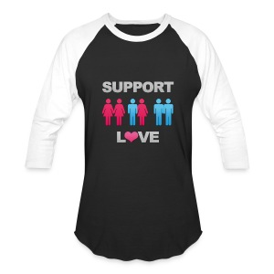 Support Love - Baseball T-Shirt