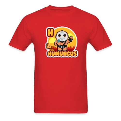 [h-is-for-the-humungus] - Men's T-Shirt