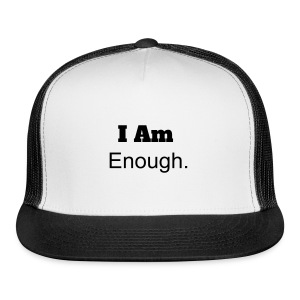 Enough: Statement Cap - Trucker Cap