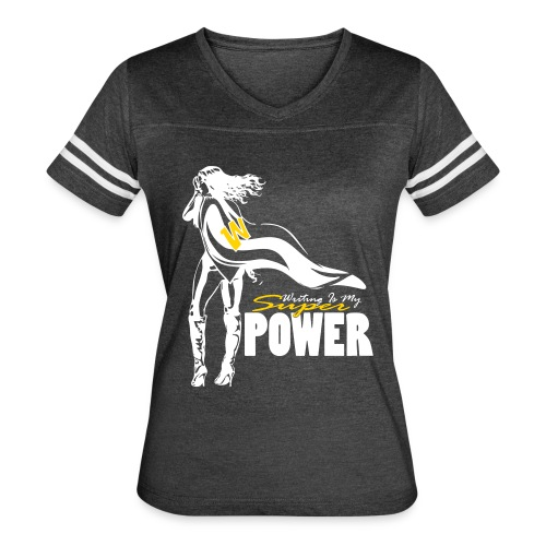 Writing Is My Super Power Varsity Tee - Women's Vintage Sport T-Shirt
