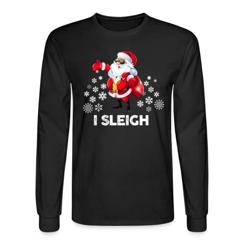 I Sleigh (Unisex) - Men's Long Sleeve T-Shirt