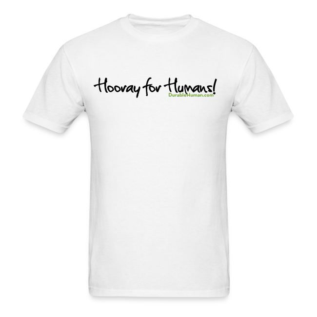 Hooray For Humans Classic T