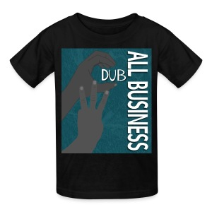 CDub All Business - Kids' T-Shirt
