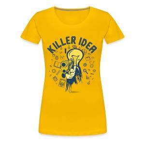 Killer Idea - Women's Premium T-Shirt