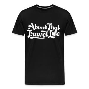 About that travel life - Men's Premium T-Shirt