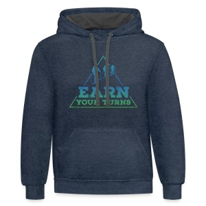 Earn your turns + Sleeve Print Hoodie - Contrast Hoodie
