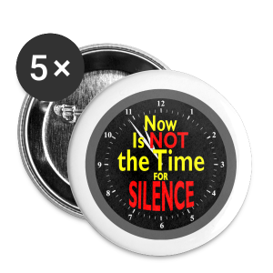 NO SILENCE large button - Large Buttons