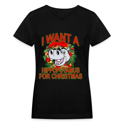 I Want a Hippo Tee - Women's V-Neck T-Shirt