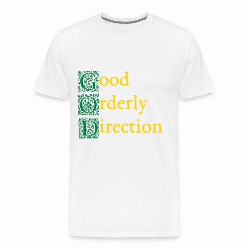GOD: Good Orderly Direction mens white tshirt - Men's Premium T-Shirt