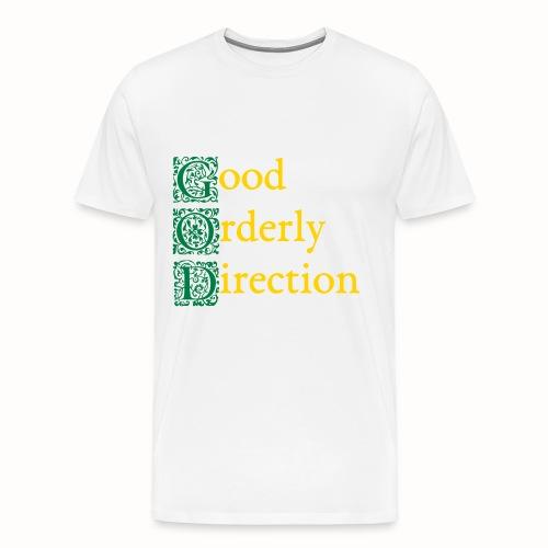 GOD: Good Orderly Direction mens white tshirt - Men's Premium T-Shirt