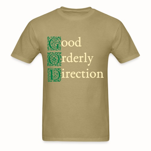 GOD: Good Orderly Direction mens khaki tshirt - Men's T-Shirt