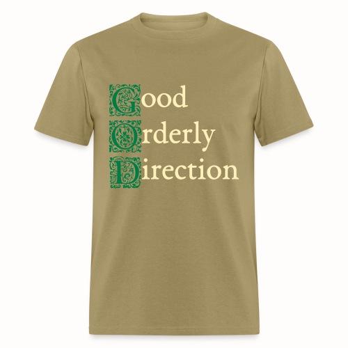 GOD: Good Orderly Direction mens khaki tshirt - Men's T-Shirt