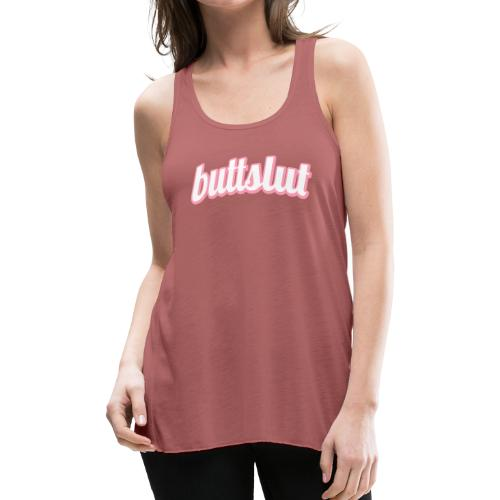 Buttslut (Women's Flowy Tank) - Women's Flowy Tank Top by Bella