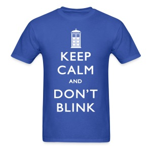 Keep Calm and Don't Blink - Dark - Men's T-Shirt