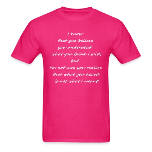 T-Shirt with I Know Quote - Men's T-Shirt