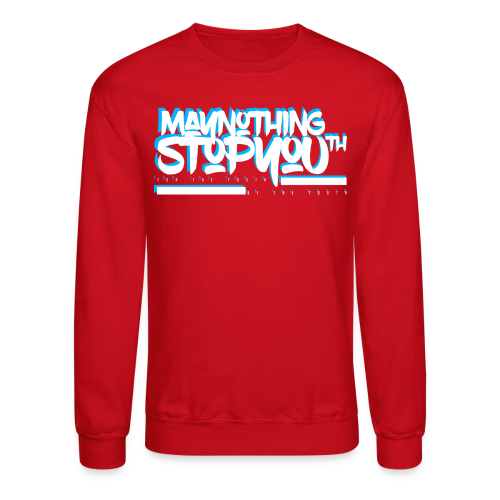 MayNothingStopYouth Unisex Crewneck wht/red/carolina blue - Crewneck Sweatshirt