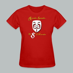 ...the 8th of November - Women's T-Shirt