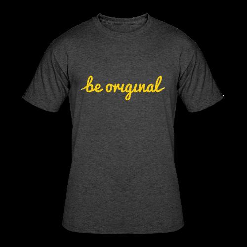 Be Original Men's T-Shirt (Heather Black) - Men's 50/50 T-Shirt