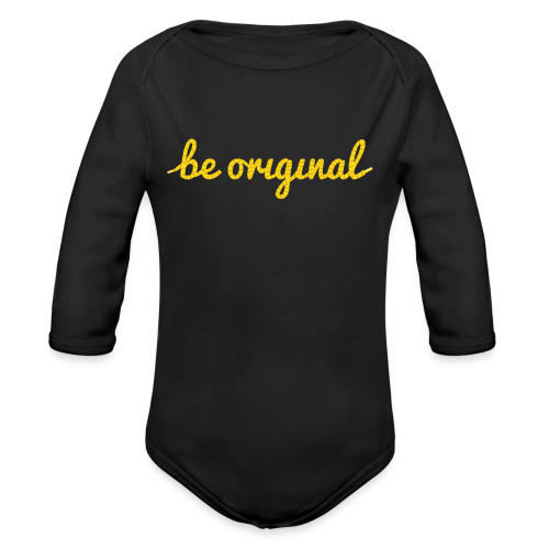 Be Original Onesie - Long Sleeve Baby Bodysuit