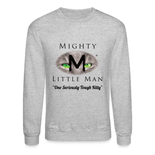 Mighty Little Man Sweatshirt - Crewneck Sweatshirt
