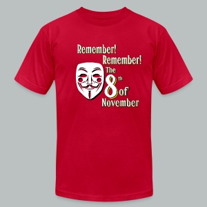 ...the 8th of November BOLD - Men's T-Shirt by American Apparel