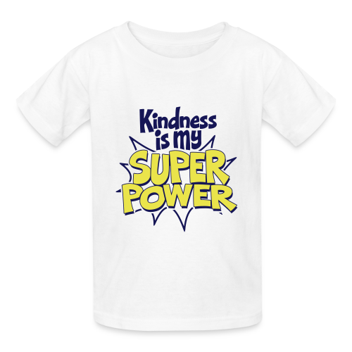 Kindness is my Super Power - Kids' T-Shirt