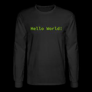 Hello World Long Sleeve - Men's Long Sleeve T-Shirt