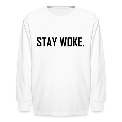 woke - Kids' Long Sleeve T-Shirt