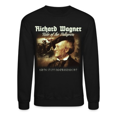 Richard Wagner. Ride of Valkyries - Crewneck Sweatshirt