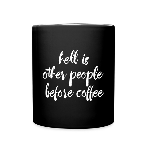 Hell Is Other People - Coffee - Full Color Mug