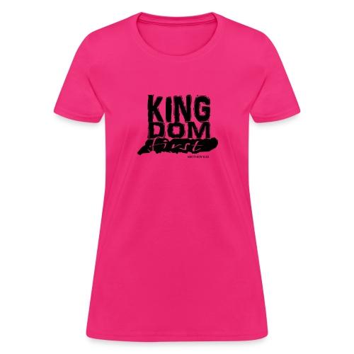 Kingdom First Women Tee  - Women's T-Shirt