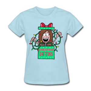 Christmas 24/7/365 (Women) - Women's T-Shirt
