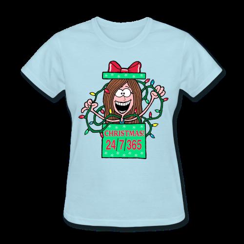 Christmas 24/7/365 (Women) - Women's T-Shirt