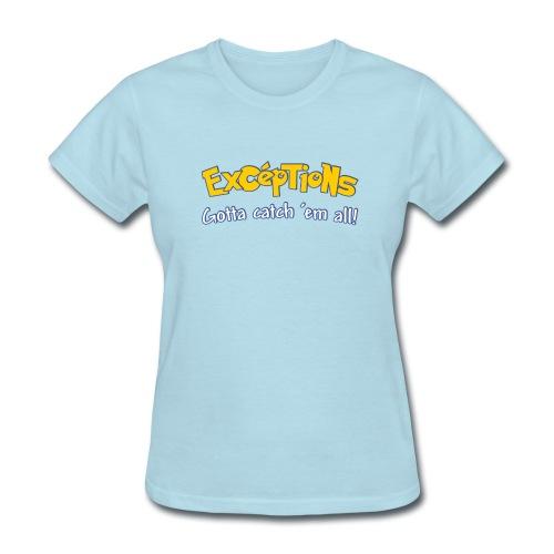 Exceptions - Women Gildan - Women's T-Shirt