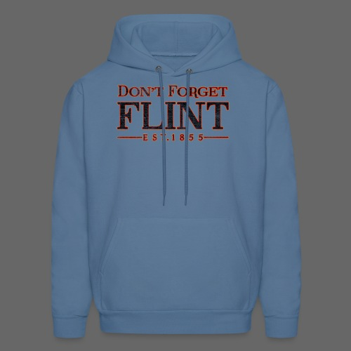 Don't Forget Flint - Men's Hoodie