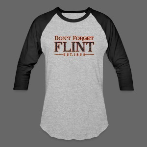 Don't Forget Flint - Baseball T-Shirt