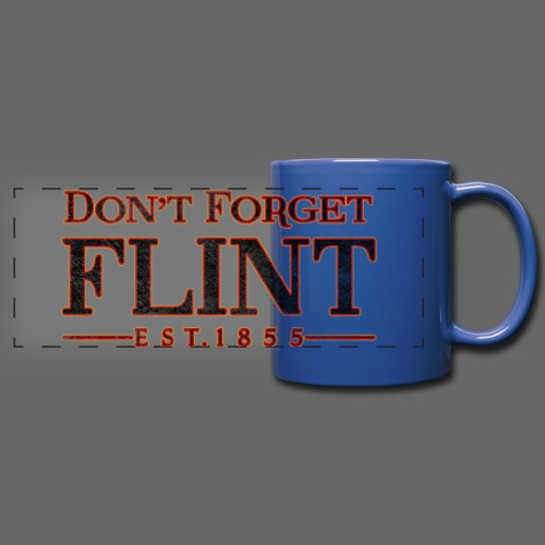 Don't Forget Flint - Full Color Panoramic Mug