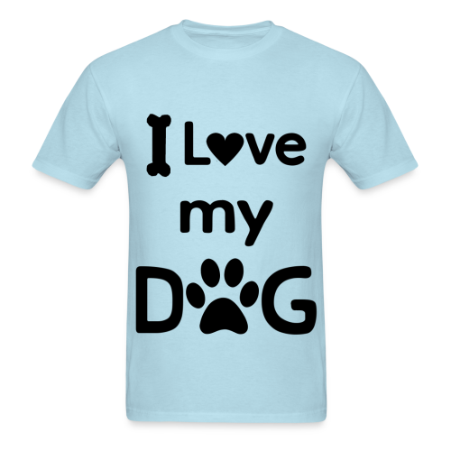 I Love my Dog Tee - Men's - Men's T-Shirt