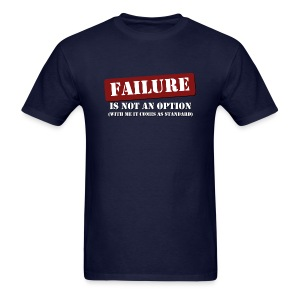 Failure Is Not An Option - Men's Premium T - Men's T-Shirt