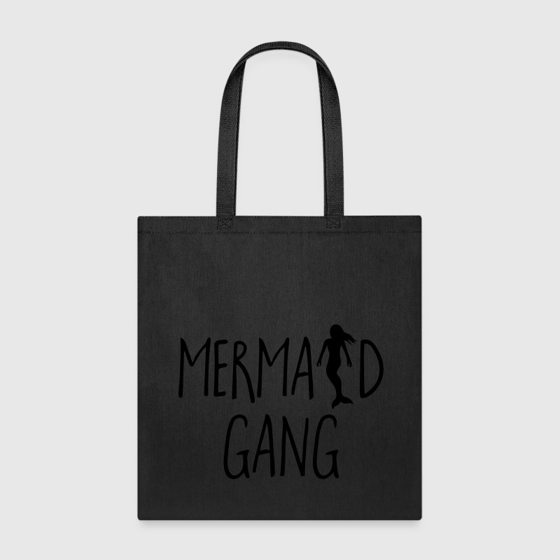 Mermaid Gang Funny Quote Bags & backpacks - Tote Bag
