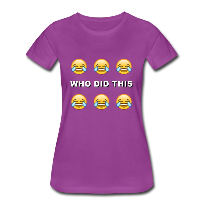 WHO DID THIS - Women's Premium T-Shirt