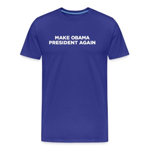 Make Obama President Again - Men's T - Men's Premium T-Shirt